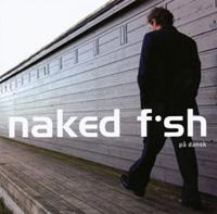 NakedFishPaadansk